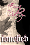 Erica Ridley: Touched